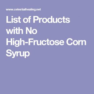 sign stating list of products with no high fructose corn syrup